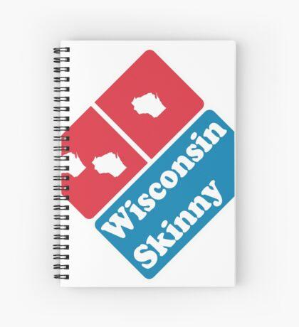 Wisconsin Skinny zaaaaa Spiral Notebook