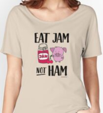 Eat Jam not Ham - Funny Gift for Vegans Women's Relaxed Fit T-Shirt