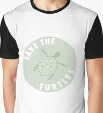 save the turtles badge  Graphic T-Shirt