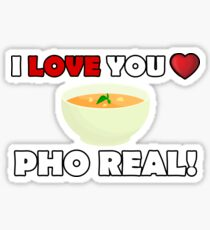 Cute I LOVE YOU PHO REAL - Funny Valentines Day T-Shirt Sticker