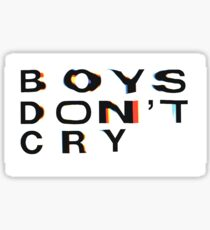 Boys Don't Cry Sticker