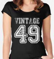 Vintage 49 2049 1949 T-shirt Birthday Gift Age Year Old Boy Girl Cute Funny Man Woman Jersey Style Women's Fitted Scoop T-Shirt