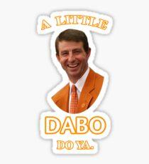 Dabo Do Ya Sticker
