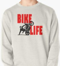 Bike Life  Pullover