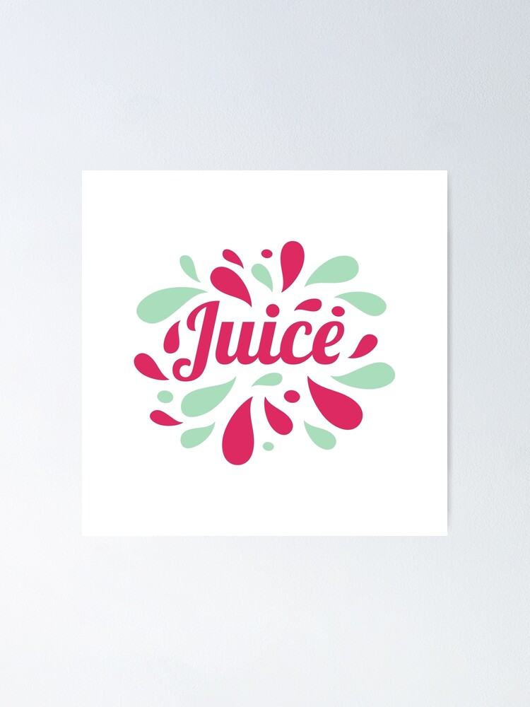 juice hand written lettering juice logo label or badge for groceries fruit stores packaging and advertising splash with drops badge logotype design vector illustration poster by julkapulka redbubble redbubble