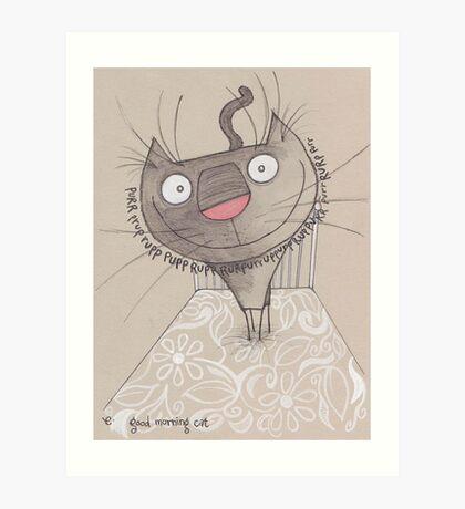 Good morning cat Art Print