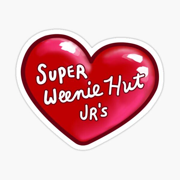 Super Weenie Hut Jrs Sticker