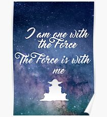 I am one with the Force Poster