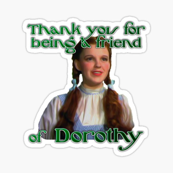 Old Friend of Dorothy Sticker