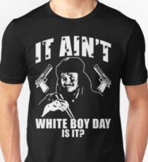 Camiseta unisex No es White Day Day ¿verdad?