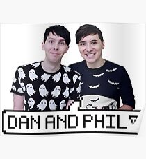 Dan and Phil! Poster