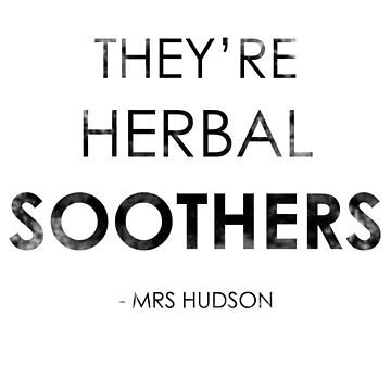 They're Herbal Soothers by Redsdesign