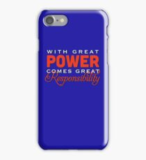 With great power... iPhone Case/Skin