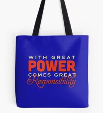 With great power... Tote Bag