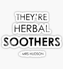 They're Herbal Soothers Sticker