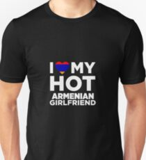 I Love My Hot Armenian Girlfriend T-Shirt