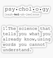 Psychologie, Psychologiegeschenke, Psychologiedefinition, lustige Definition, minimalistisches Plakat, Zitatdruck, lustige Zitate, Wörterbuchkunstdruck Sticker