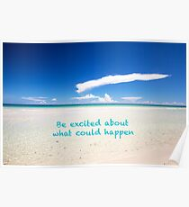 Inspirational Landscape - Beach, Inspiration, Excitement, Adventure, Holidays, Relax Poster