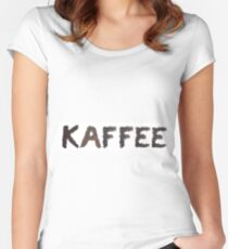 Kaffee (German) word made out of coffee beans Women's Fitted Scoop T-Shirt