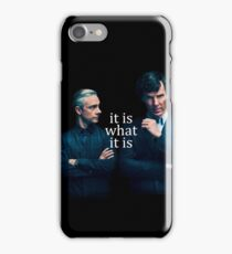 It is what It is iPhone Case/Skin