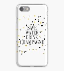 Funny wall art,Save Water Drink Champagne,Inspirational Print, Kitchen Art, Poster,Wedding Poster, Real Gold Foil, Wedding Decor, Typography Print iPhone Case/Skin
