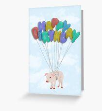 Flying Pig Happy Birthday Card Greeting Card