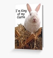 King of my Castle 2 Greeting Card