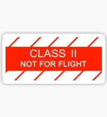 NASA - CLASS II Not For Flight Sticker