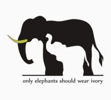 Only Elephants Should Wear Ivory (White Background) | Unisex T-Shirt