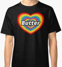 I Love Butter Classic T-Shirt