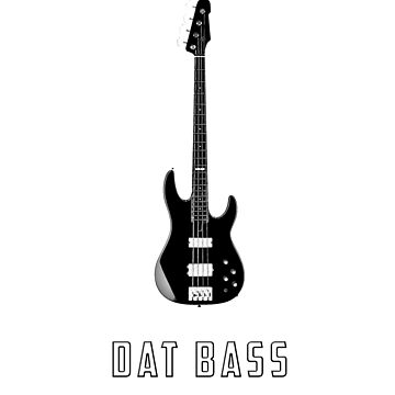 Dat Bass Meme for Bass Guitarists by mamancini