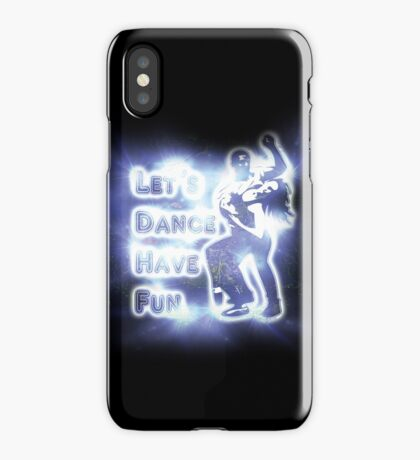 Lets dance have fun iPhone Case