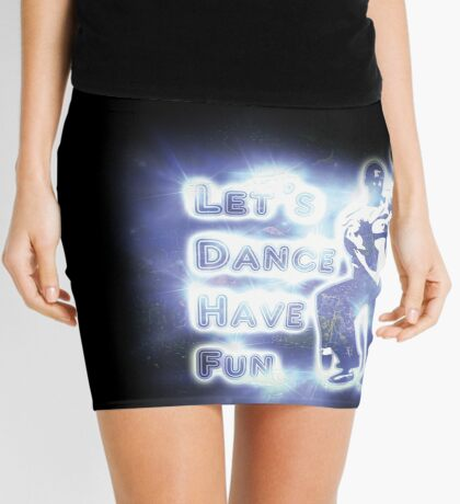 Lets dance have fun Mini Skirt