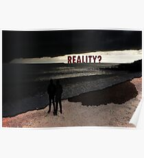 REALITY ? Poster