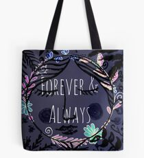 Forever and Always! Tote Bag