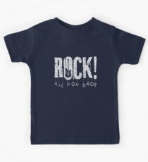 Rock til you drop Kids Tee