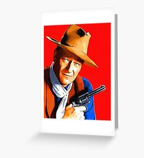 John Wayne in Rio Bravo Greeting Card