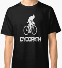 Cycopath funny cycling Classic T-Shirt