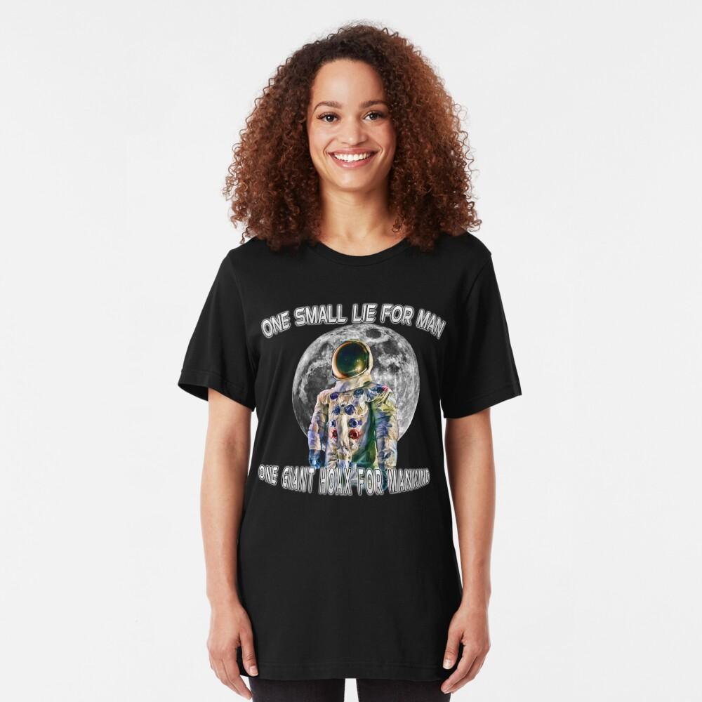 NASA Lies Moon Landing Hoax Slim Fit T-Shirt