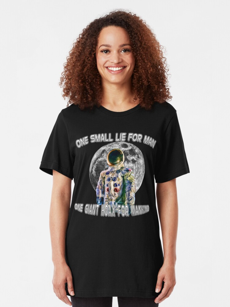 Alternate view of NASA Lies Moon Landing Hoax Slim Fit T-Shirt