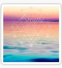 Breathe - Life Reminders Sticker