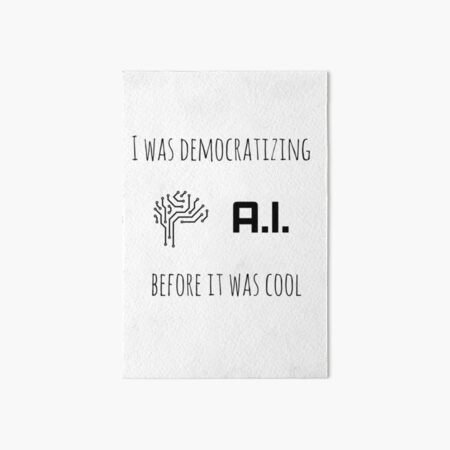 Democratizing AI Brain Version Art Board Print