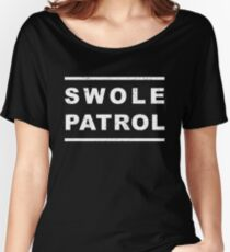 Swole Patrol Women's Relaxed Fit T-Shirt