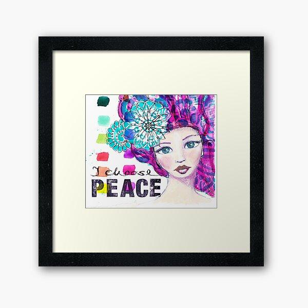I choose peace Gerahmter Kunstdruck