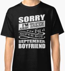 Super Hot September Boyfriend T Shirt Classic T-Shirt