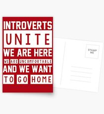 Introverts unite. We are here, we are uncomfortable and we want to go home Postcards