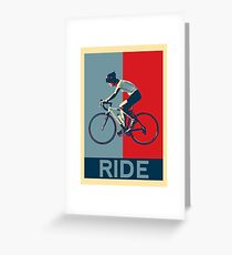 Ride - perfect for bicyclists and cyclists and those who love bikes Greeting Card