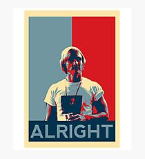 Wooderson (dazed & confused movie quote) - Alright Alright Alright Photographic Print