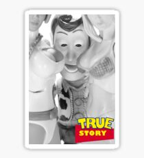 True Story - Naughty Woody Sticker