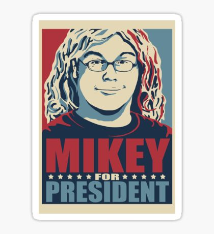 MIKEY For PRESIDENT Sticker